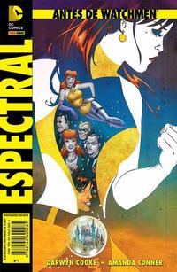 Cover Thumbnail for Antes de Watchmen (Panini Brasil, 2013 series) #2 - Espectral