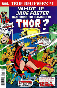 Cover Thumbnail for True Believers: What If Jane Foster Had Found the Hammer of Thor? (Marvel, 2018 series) #1