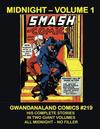Cover for Gwandanaland Comics (Gwandanaland Comics, 2016 series) #219 - Midnight Volume 1