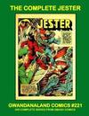 Cover for Gwandanaland Comics (Gwandanaland Comics, 2016 series) #221 - The Complete Jester