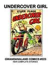Cover for Gwandanaland Comics (Gwandanaland Comics, 2016 series) #223 - Undercover Girl