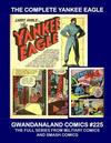 Cover for Gwandanaland Comics (Gwandanaland Comics, 2016 series) #225 - The Complete Yankee Eagle