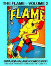 Cover for Gwandanaland Comics (Gwandanaland Comics, 2016 series) #231 - The Flame Volume 2