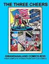 Cover for Gwandanaland Comics (Gwandanaland Comics, 2016 series) #235 - The Three Cheers