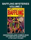 Cover for Gwandanaland Comics (Gwandanaland Comics, 2016 series) #245 - Baffling Mysteries Volume 2