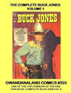 Cover for Gwandanaland Comics (Gwandanaland Comics, 2016 series) #255 - The Complete Buck Jones: Volume 1