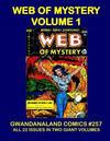 Cover for Gwandanaland Comics (Gwandanaland Comics, 2016 series) #257 - Web of Mystery Volume 1