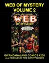 Cover for Gwandanaland Comics (Gwandanaland Comics, 2016 series) #258 - Web of Mystery Volume 2