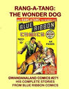Cover for Gwandanaland Comics (Gwandanaland Comics, 2016 series) #271 - Rang-A-Tang: The Wonder Dog