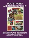 Cover for Gwandanaland Comics (Gwandanaland Comics, 2016 series) #273 - Doc Strong and the Isle of Right