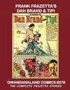 Cover for Gwandanaland Comics (Gwandanaland Comics, 2016 series) #278 - Frank Frazetta's Dan Brand & Tipi