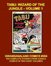Cover for Gwandanaland Comics (Gwandanaland Comics, 2016 series) #284 - Tabu: Wizard of the Jungle Volume 1