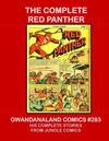 Cover for Gwandanaland Comics (Gwandanaland Comics, 2016 series) #283 - The Complete Red Panther