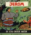 Cover for Jerom (Standaard Uitgeverij, 1962 series) #8 - Stad onder water [Herdruk 1967]