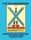 Cover for Gwandanaland Comics (Gwandanaland Comics, 2016 series) #286 - X of the Underground