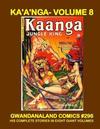 Cover for Gwandanaland Comics (Gwandanaland Comics, 2016 series) #296 - Kaänga - Volume 8
