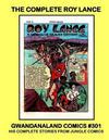 Cover for Gwandanaland Comics (Gwandanaland Comics, 2016 series) #301 - The Complete Roy Lance