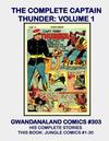 Cover for Gwandanaland Comics (Gwandanaland Comics, 2016 series) #303 - The Complete Captain Thunder Volume 1