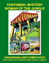 Cover for Gwandanaland Comics (Gwandanaland Comics, 2016 series) #304 - Fantomah - Mystery Woman of the Jungle