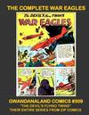 Cover for Gwandanaland Comics (Gwandanaland Comics, 2016 series) #309 - The Complete War Eagles