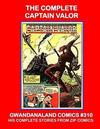 Cover for Gwandanaland Comics (Gwandanaland Comics, 2016 series) #310 - The Complete Captain Valor