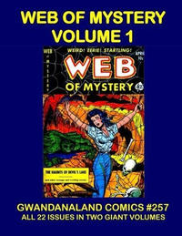 Cover Thumbnail for Gwandanaland Comics (Gwandanaland Comics, 2016 series) #257 - Web of Mystery Volume 1