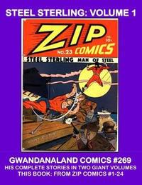 Cover Thumbnail for Gwandanaland Comics (Gwandanaland Comics, 2016 series) #269 - Steel Sterling: Volume 1