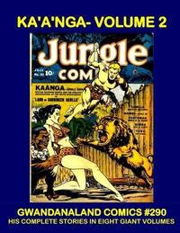 Cover Thumbnail for Gwandanaland Comics (Gwandanaland Comics, 2016 series) #290 - Kaänga - Volume 2