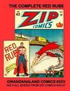 Cover for Gwandanaland Comics (Gwandanaland Comics, 2016 series) #323 - The Complete Red Rube