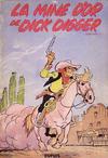 Cover for Lucky Luke (Dupuis, 1949 series) #1 - La mine d'or de Dick Digger