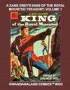 Cover for Gwandanaland Comics (Gwandanaland Comics, 2016 series) #332 - A Zane Grey's King of the Royal Mounted Treasury: Volume 1