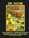 Cover for Gwandanaland Comics (Gwandanaland Comics, 2016 series) #353 - Dr. Doom