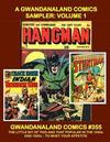 Cover for Gwandanaland Comics (Gwandanaland Comics, 2016 series) #355 - A Gwandanaland Comics Sampler: Volume 1