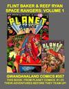 Cover for Gwandanaland Comics (Gwandanaland Comics, 2016 series) #357 - Flint Baker & Reef Ryan Space Rangers: Volume 1