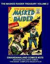 Cover for Gwandanaland Comics (Gwandanaland Comics, 2016 series) #370 - The Masked Raider Treasury Volume 2