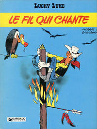 Cover Thumbnail for Lucky Luke (Dargaud, 1968 series) #46 - Le fil qui chante