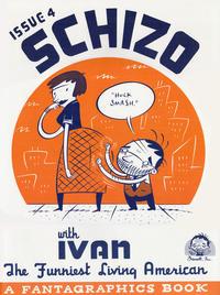 Cover Thumbnail for Schizo (Fantagraphics, 1995 series) #4