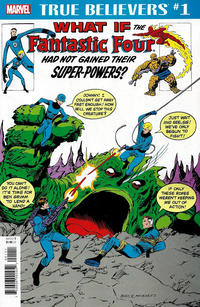 Cover Thumbnail for True Believers: What If the Fantastic Four Had Not Gained Their Super-Powers? (Marvel, 2018 series)