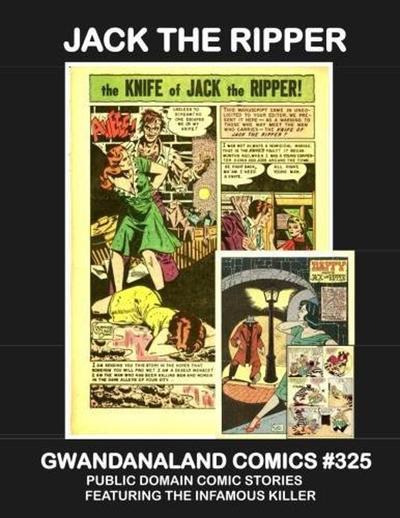 Cover for Gwandanaland Comics (Gwandanaland Comics, 2016 series) #325 - Jack the Ripper