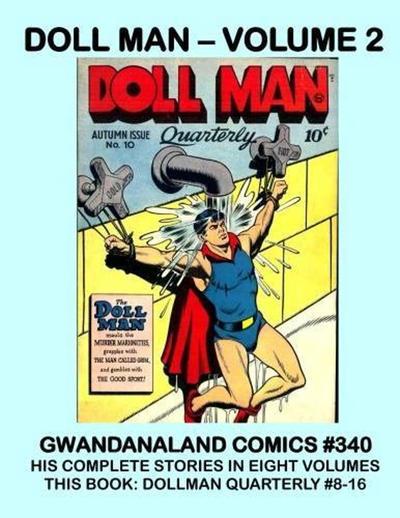 Cover for Gwandanaland Comics (Gwandanaland Comics, 2016 series) #340 - Doll Man - Volume 2