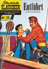 Cover for Illustrierte Klassiker [Classics Illustrated] (Norbert Hethke Verlag, 1991 series) #113 - Entführt