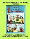 Cover for Gwandanaland Comics (Gwandanaland Comics, 2016 series) #371 - The Adventures of Peter Wheat: Volume 1