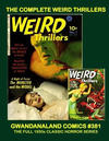 Cover for Gwandanaland Comics (Gwandanaland Comics, 2016 series) #381 - The Complete Weird Thrillers