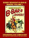 Cover for Gwandanaland Comics (Gwandanaland Comics, 2016 series) #387 - Bobby Benson's B-Bar-B Riders: Volume 1