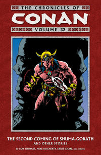 Cover Thumbnail for The Chronicles of Conan (Dark Horse, 2003 series) #32 - The Second Coming of Shuma-Gorath and Other Stories