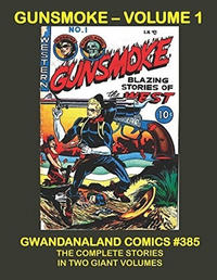 Cover Thumbnail for Gwandanaland Comics (Gwandanaland Comics, 2016 series) #385 - Gunsmoke - Volume 1