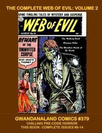 Cover Thumbnail for Gwandanaland Comics (Gwandanaland Comics, 2016 series) #379 - The Complete Web of Evil: Volume 2