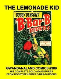 Cover Thumbnail for Gwandanaland Comics (Gwandanaland Comics, 2016 series) #389 - The Lemonade Kid
