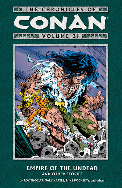 Cover for The Chronicles of Conan (Dark Horse, 2003 series) #31 - Empire of the Undead and Other Stories