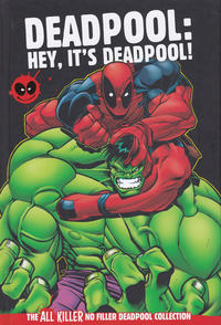 Cover Thumbnail for The All Killer No Filler Deadpool Collection (Hachette Partworks, 2018 series) #5 - Deadpool: Hey, It's Deadpool!